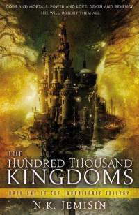 The_Hundred_Thousand_Kingdoms_NK_Jemisin