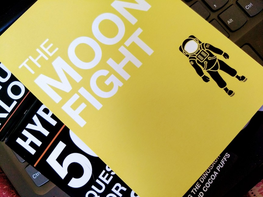 The Moon Fight