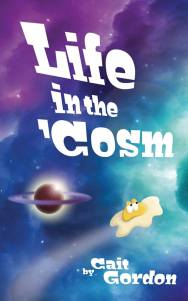 Life in the Cosm