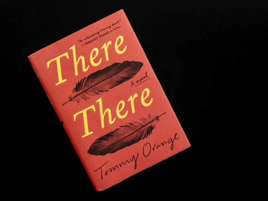 There, There by Tommy Orange